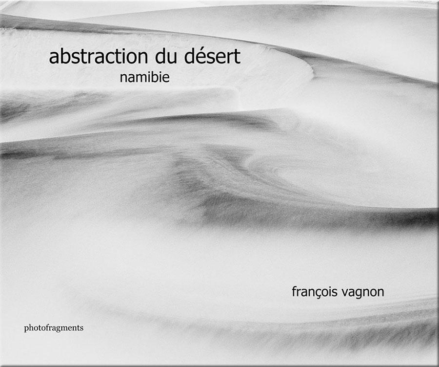 Abstraction du désert, Livre de photographies du désert Namibien, en noir et blanc