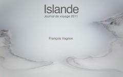 Couverture livre Islande 2011, journal de voyage en Islande