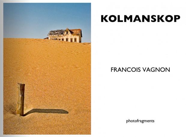 Couverture du livre : KOLMANSKOP- Francois Vagnon - photofragments éditeur