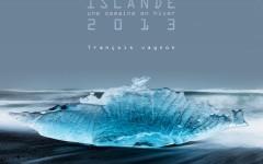 Couverture livre Islande 2013, une semaine en hiver en Islande