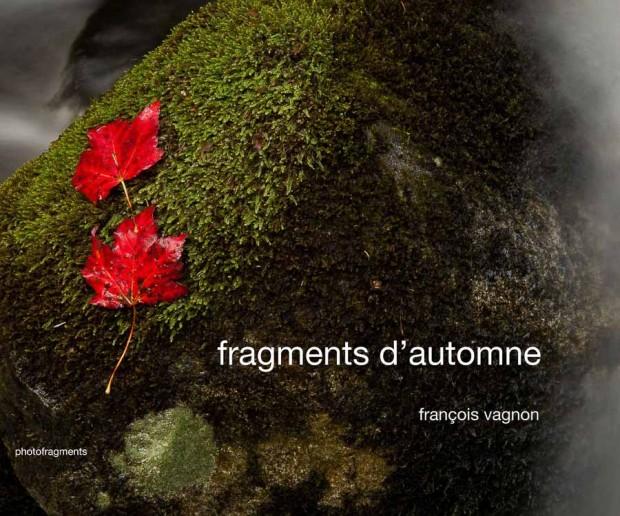 Couverture du livre : Fragments d'automne - Francois Vagnon - photofragments éditeur